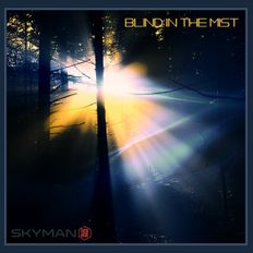 Blind In The Mist - Progressive Melodic House