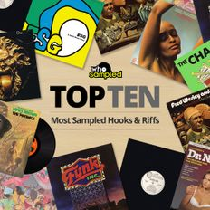 Top 10 Most Sampled Hooks & Riffs of All Time [Playlist]
