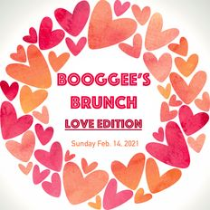 Booggee's Brunch - LOVE Edition