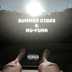 Summer vibes & Nu-funk