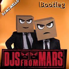 2019 DJ's From Mars Bootleg