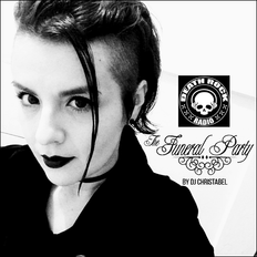 Dj CHRISTABEL - THE FUNERAL PARTY EP#16