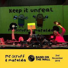 Mr. Scruff & Mafalda DJ Set - Keep it Unreal, Band on the Wall, Manchester 2019