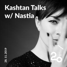 Kashtan Talks w/ Nastia @ 20ft Radio - 28/11/2019