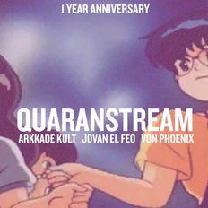 Quaranstream Anniversary Show Part 3