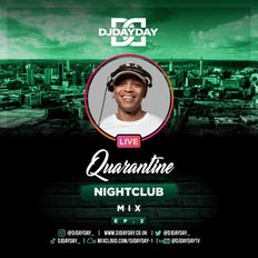 @DJDAYDAY_ / Quarantine Nightclub EP.2 LIVE MIX (2021)