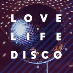 CHOOSE TO GROOVE_LOVE LIFE DISCO in the MIX