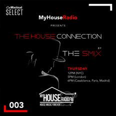 The House Connection #003, Live on MyHouseRadio (November 21, 2019)