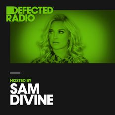 Defected Radio Show presented by Sam Divine - 26.10.18