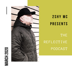 The Reflective Podcast - March 2020