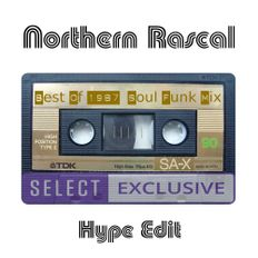 Northern Rascal - Best Of 1987 (Broadcast Hype Edit) Soul Funk & House Classics In The Mix