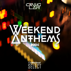 Weekend Anthems #004
