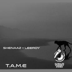 T.A.M.E By Leeroy + Shenaaz 05 February 2021