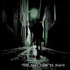 TAT_099 Fade To Black (60:00)