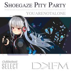 Shoegaze Pity Party, Volume One