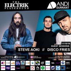 Electrik Playground 11/10/19 inc. Steve Aoki & Disco Fries Guest Mixes