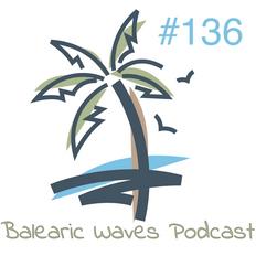 Balearic Waves Podcast #136