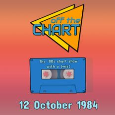 Off The Chart: 12 October 1984