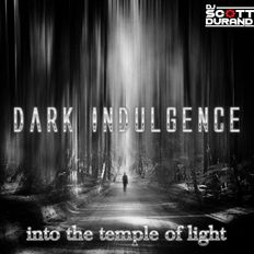 Dark Indulgence 11.29.20 Industrial | EBM | Dark Techno Mixshow by Scott Durand : djscottdurand.com