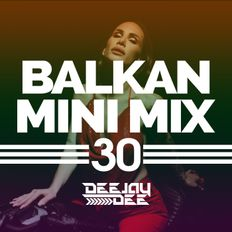 Balkan Mini Mix 30