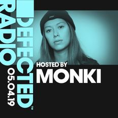 Defected Radio Show presented by Monki - 05.04.19
