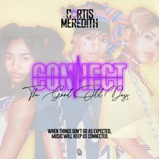 CONNECT | THE GOOD OLD DAYS - @CurtisMeredithh