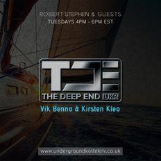 The Deep End Episode #104. April 6th, 2021. Featuring - Vik Benno & Kirsten Kleo.