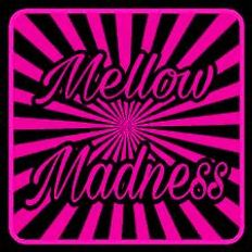 """Dj Thor presents """" Mellow Madness """"  an exclusive  Select Session!"""