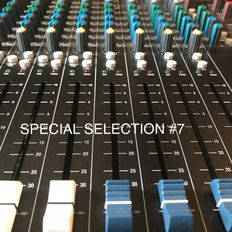 SPECIAL SELECTION #7