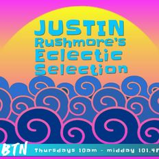 """JUSTIN RUSHMORE'S ECLECTIC SELECTION """"House VIBES, funk VIBES, chill VIBES"""""""