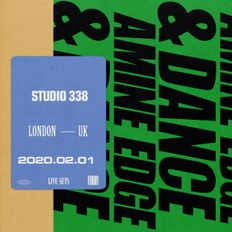 2020.02.01 - Amine Edge & DANCE @ Studio 338, London, UK