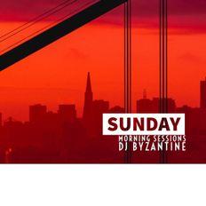 Sunday Morning Sessions | Vol.4 | DJ Byzantine