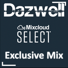 Select Exclusive Mix by Dazwell - July 2019
