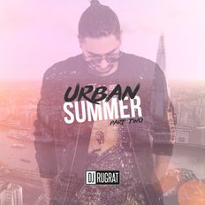URBAN SUMMER 2020 (PART 2) Hip Hop // R&B // UK // Afro // Dancehall @DJRUGRATOFFICIAL
