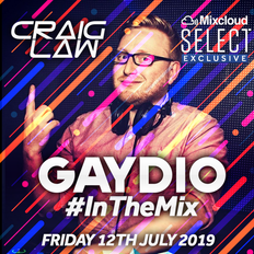 Gaydio #InTheMix - Friday 12th July 2019 (SELECT VERSION)