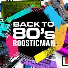 Back To 80's - 80年代に戻るby Roosticman  #Dub Dancefloors#