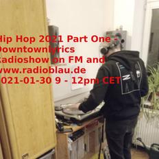 Hip Hop 2021 Part One