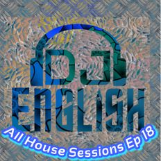 All House Sessions Ep 18 Classic Trance Part 1