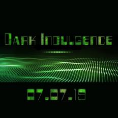 Dark Indulgence 07.07.19 Industrial   EBM & Synthpop Mixshow by Scott Durand