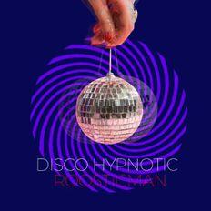Disco Hypnoptic by Roosticman #Future Disco Funk# Mix - ディスコ催眠術