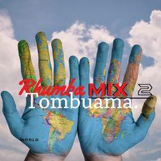 Rhumba Mix 2 (Tombuama)