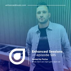 Enhanced Sessions  585 - Hosted by Farius