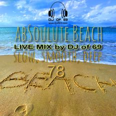 AbSoulute Beach Vol. 78 - slow smooth deep