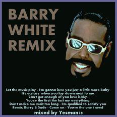 BARRY WHITE REMIX