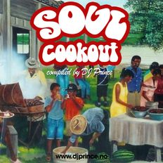 Soul Cookout  - Compiled by DJ Prince