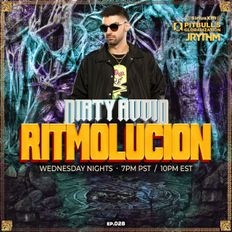 RITMOLUCION WITH J RYTHM EP. 028: DIRTY AUDIO