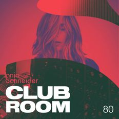 Club Room 80 with Anja Schneider