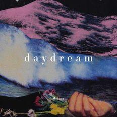 Daydream - Mai 2021