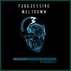 Progressive Meltdown vol.3 | Cabritto Vechiarelli Mix Session (2020)