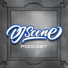 DJ Scene Podcast #155 (Live Open Format) - July 2019